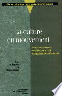 La Culture en mouvement