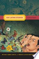 Gay Latino Studies