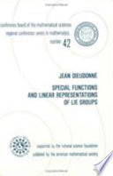 Special Functions and Linear Representations of Lie Groups