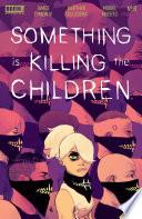 Something Is Killing The Children 6