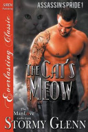 The Cat s Meow  Assassin s Pride 1   Siren Publishing Everlasting Classic Manlove