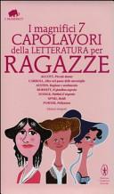 I magnifici 7 capolavori della letteratura per ragazze  Piccole donne Alice nel paese delle meraviglie Ragione e sentimento Il giardino segreto   Ediz  integrale
