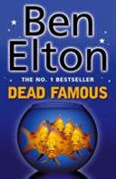 . Dead Famous .