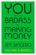 cover img of You Are a Badass at Making Money
