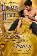 The Earl Takes A Fancy : satisfying romance in her sins for...