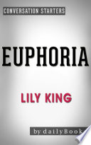 Euphoria  by Lily King   Conversation Starters