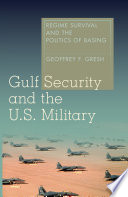 Gulf Security and the U S  Military