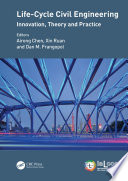 Life Cycle Civil Engineering Innovation Theory And Practice