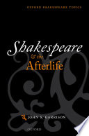 Shakespeare and the Afterlife Book PDF