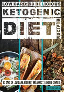 Low Carb 90 Delicious Ketogenic Diet Recipes