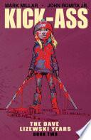 Kick-Ass: The Dave Lizewski Years Vol. 02