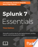 Splunk 7 Essentials  Third Edition