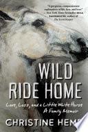Wild Ride Home Book PDF