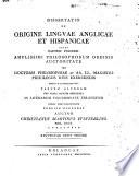 Dissertatio De Origine Lingvae Anglicae Et Hispanicae     : ...