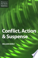 Elements Of Fiction Writing Conflict Action Suspense book