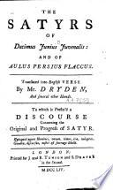 The Satyrs of Decimus Junius Juvenalis and of Aulus Persius Flaccus