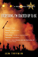 Everything I m Cracked Up to Be Book PDF