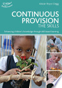 Continuous Provision  The Skills