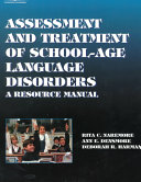Assessment and Treatment of School age Language Disorders