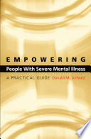 Empowering People with Severe Mental Illness