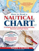 How to Read a Nautical Chart  2nd Edition  Includes ALL of Chart  1