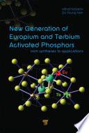 New Generation of Europium  and Terbium Activated Phosphors