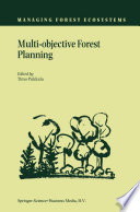 Multi objective Forest Planning