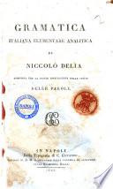 Gramatica italiana elementare analitica di Niccol   Del  a composta per la facile intelligenza delle specie delle parole