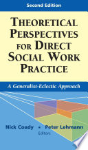 Theoretical Perspectives for Direct Social Work Practice