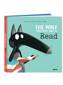 The Wolf Who Didn't Like Reading