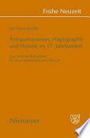 Antiquarianismus  Hagiographie und Historie im 17  Jahrhundert