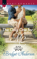 The Only One For Me  Mills   Boon Kimani   Coleman House  Book 2