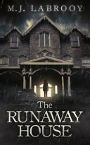 The Runaway House Book