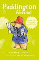 Paddington Abroad : for