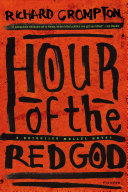 Hour of the Red God For Best Mystery Thriller Nairobi 2007 In Africa S