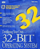 Developing Your Own 32 bit Operating System