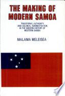 The Making Of Modern Samoa