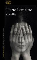 Camille (Un caso del comandante Camille Verhoeven 4) Camille Verhoeven La Serie Mas Apasionante