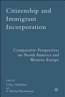 Citizenship and immigrant incorporation