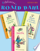 Biblioteca Roald Dahl  Pack 3 ebooks   Matilda  Charlie y la f  brica de chocolate y James y el melocot  n gigante
