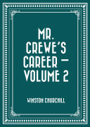 Mr. Crewe's Career —