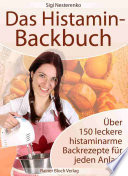 Das Histamin Backbuch