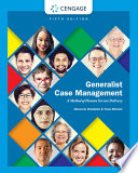 Generalist Case Management  A Method of Human Service Delivery