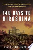 Book 140 Days to Hiroshima