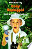 Cody Unplugged