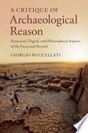 A Critique of Archaeological Reason