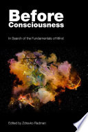 Before Consciousness