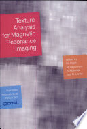 Texture Analysis For Magnetic Resonance Imaging book