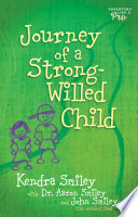 Journey of a Strong Willed Child