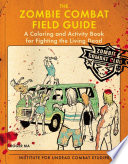 The Zombie Combat Field Guide